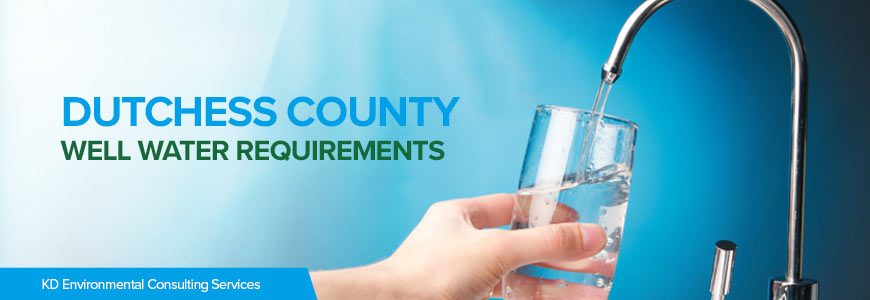Well Water Requirements of Dutchess County